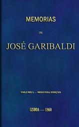 Memorias de José Garibaldi, volume I Traduzidas do manuscripto original por Alexandre Dumas