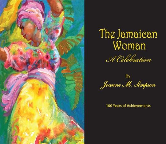 The Jamaican Woman: A Celebration