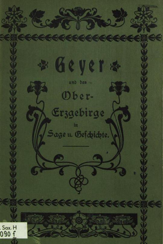 Geyer und das Obererzgebirge in Sage und Geschichte