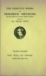 The Will to Power, Book I and II An Attempted Transvaluation of all Values