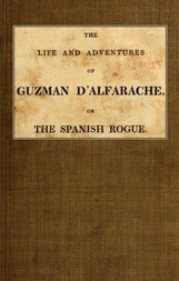 The life and adventures of Guzman D'Alfarache, or the Spanish Rogue vol. 2/3