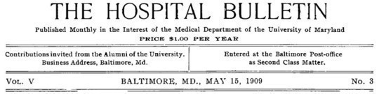 The Hospital Bulletin, Vol. V, No. 3, May 15, 1909