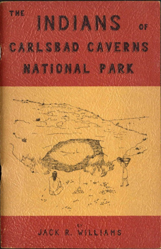 The Indians of Carlsbad Caverns National Park