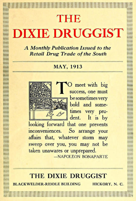 The Dixie Druggist, May, 1913 A Monthly Publication Issued to the Retail Drug Trade of the South