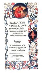 Revelations of Divine Love Recorded by Julian, Anchoress at Norwich