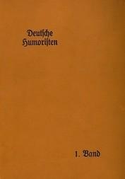 Deutsche Humoristen, 1. Band (von 8) Hausbücherei der Deutschen Dichter-Gedächtnis-Stiftung, 3. Band