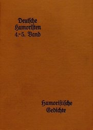 Deutsche Humoristen, 4. und 5. Band (von 8) Hausbücherei der Deutschen Dichter-Gedächtnis-Stiftung, 29. und 30. Band
