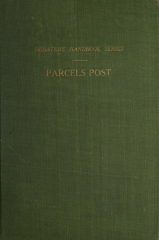 Selected Articles on the Parcels Post Debaters' Handbook Series