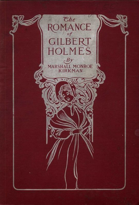The Romance of Gilbert Holmes
