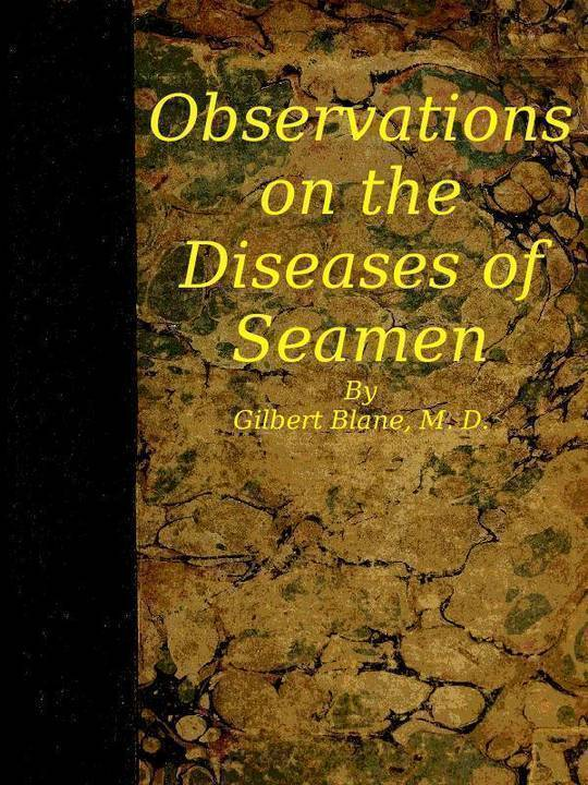 Observations on the Diseases of Seamen