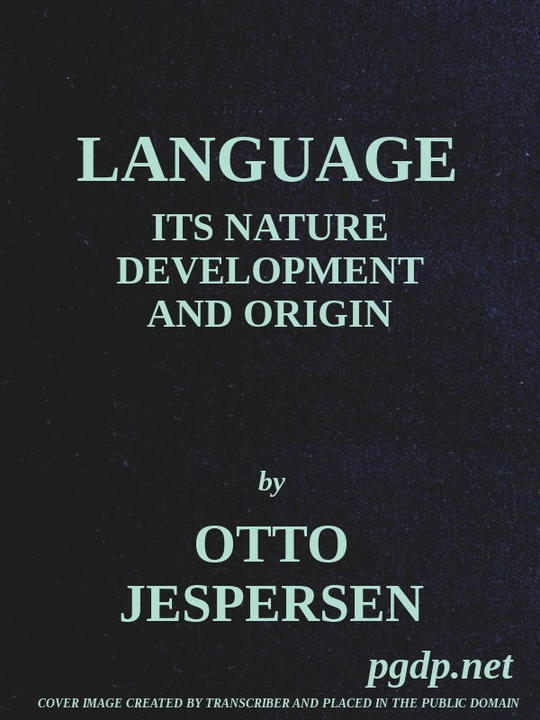 Language Its Nature, Development and Origin