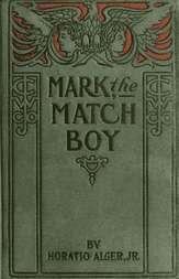 Mark the Match Boy or Richard Hunter's Ward