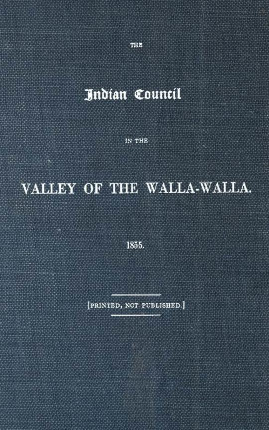 The Indian Council in the Valley of the Walla-Walla. 1855