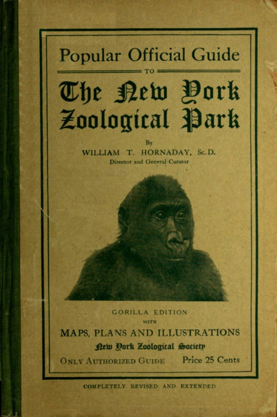 Popular Official Guide to the New York Zoological Park (September 1915) Thirteenth Edition