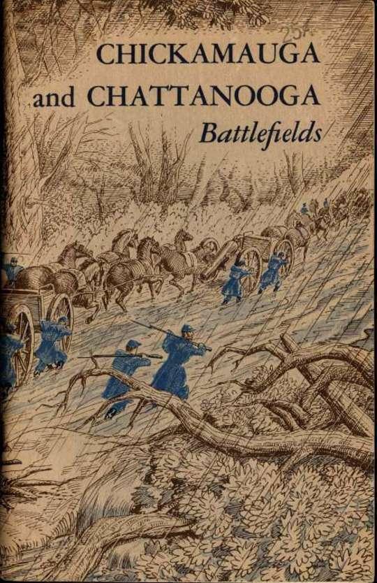 Chickamauga and Chattanooga Battlefields Chickamauga and Chattanooga National Military Park—Georgia, Tennessee