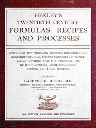 Henley's Twentieth Century Formulas, Recipes and Processes