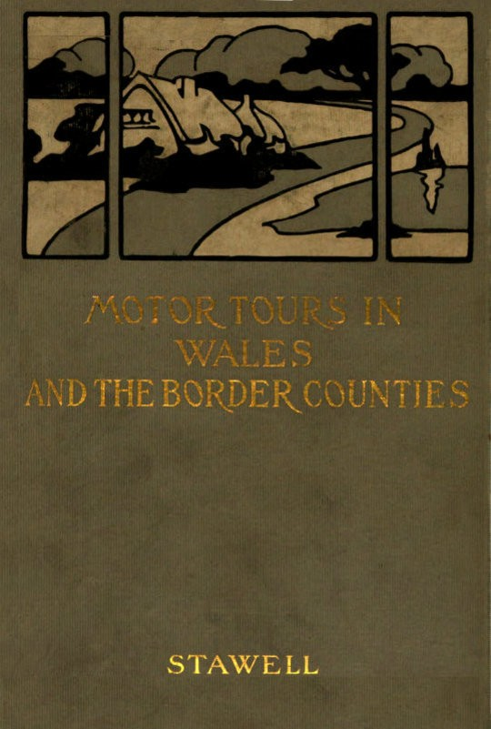 Motor Tours in Wales & the Border Counties
