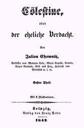 Cölestine, oder der eheliche Verdacht; Erster Theil (von 2)