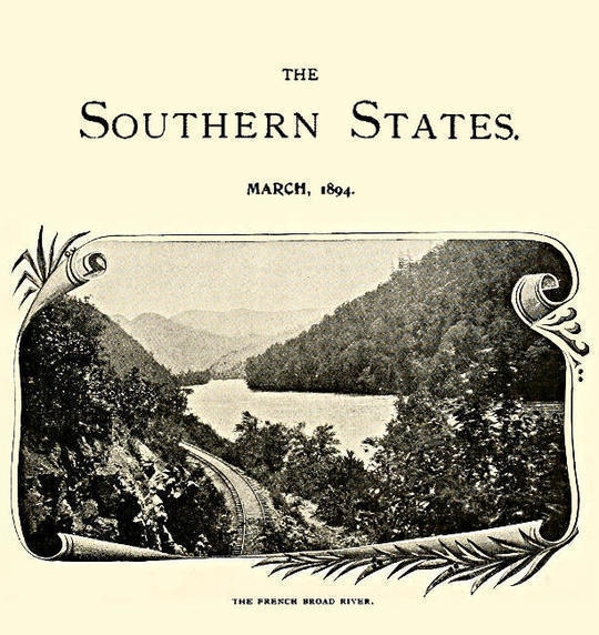 The Southern States, March, 1894 An illustrated monthly magazine devoted to the South