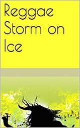 Reggae Storm on Ice