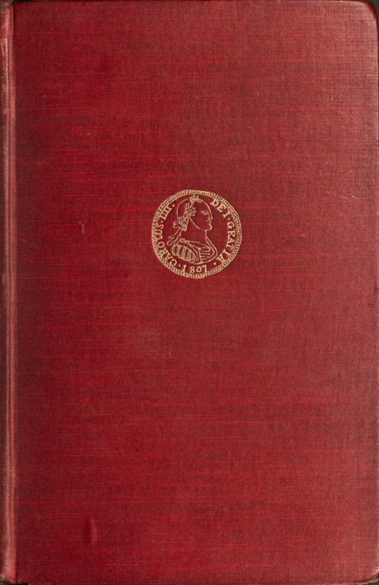 A History of the Peninsula war, Vol. I 1807-1809 From the Treaty of Fontainbleau To the Battle of Corunna