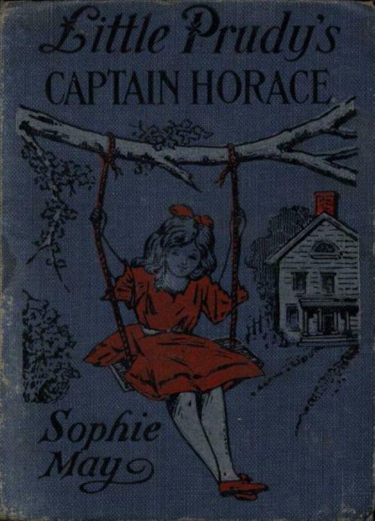 Little Prudy's Captain Horace
