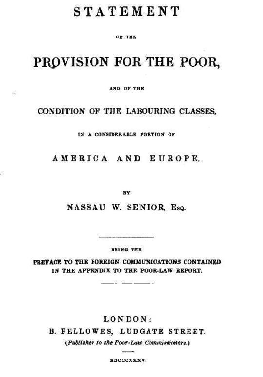 Statement of the Provision for the Poor, and of the Condition of the Labouring Classes in a Considerable Portion of America and Europe Being the preface to the foreign communications contained in the appendix to the Poor-Law Report