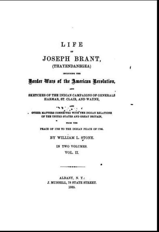 Life of Joseph Brant—Thayendanegea (Vol. II) Including the Border Wars of the American Revolution