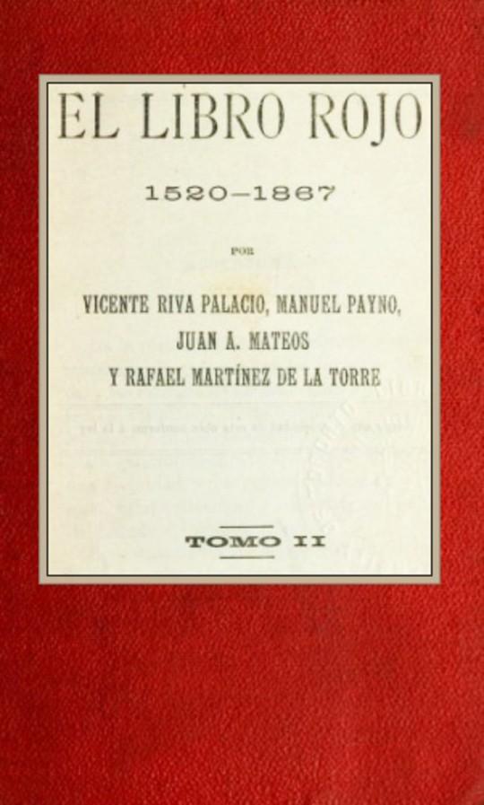 El libro rojo, 1520-1867, Tomo II