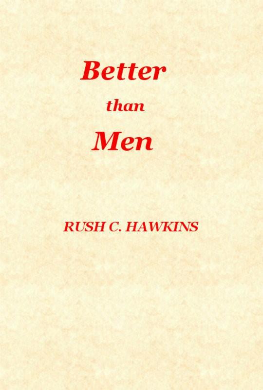 Better Than Men