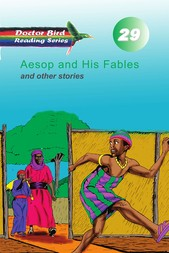 Aesop and His Fables and other stories