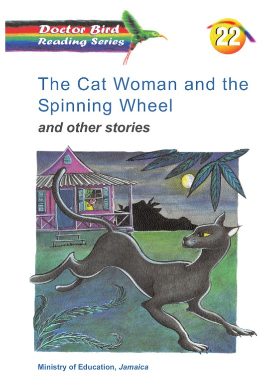 The Cat Woman and the Spinning Wheel and other stories