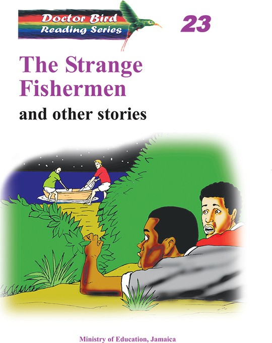 The Strange Fishermen