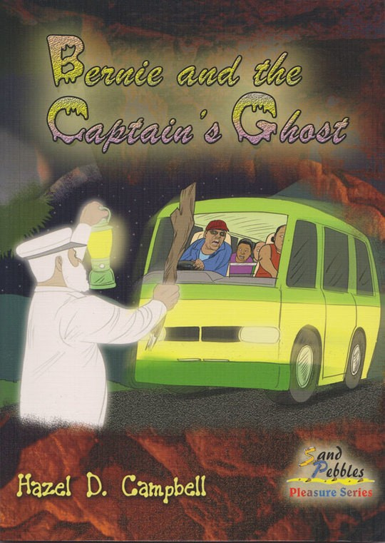 Bernie and the Captain's Ghost by Hazel D. Campbell ...