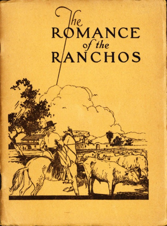 The Romance of the Ranchos