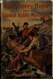 The Mystery Boys and Captain Kidd's Message
