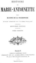 Histoire de Marie-Antoinette, Volume 1 (of 2)