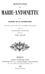 Histoire de Marie-Antoinette, Volume 2 (of 2)