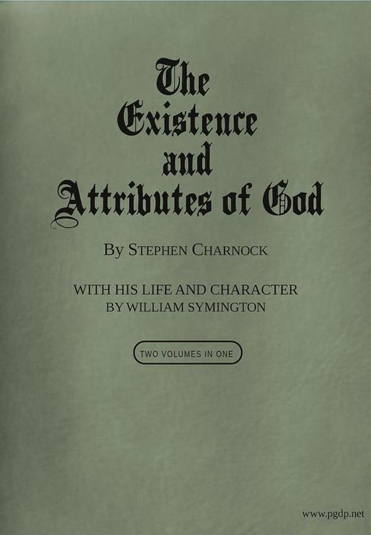 The Existence and Attributes of God, Volumes 1 and 2