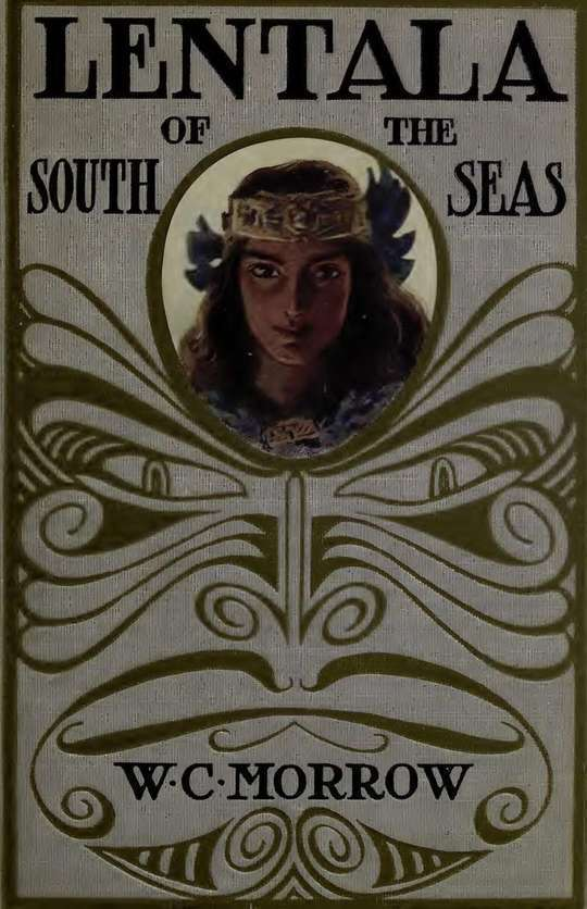 Lentala of The South Seas, The Romantic Tale of a Lost Colony
