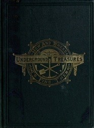Underground Treasures: How and where to find them