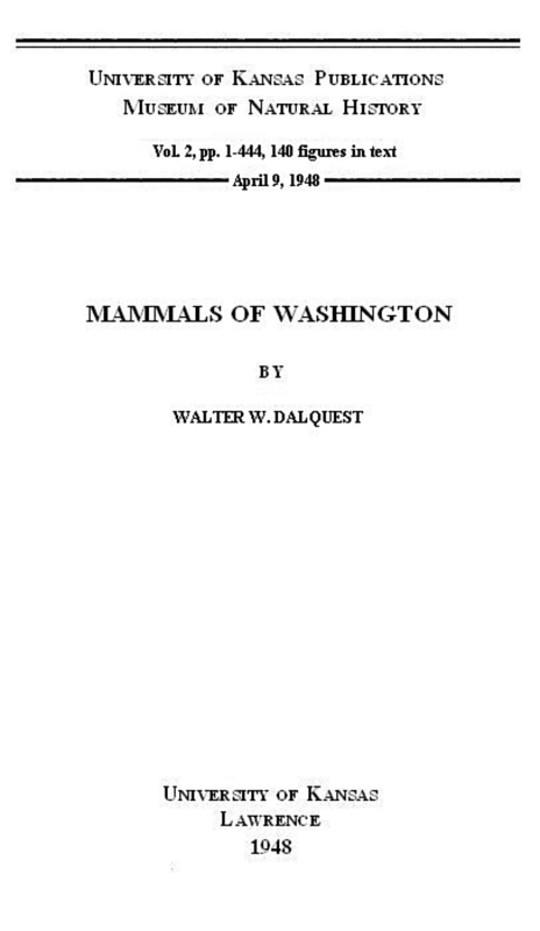 Mammals of Washington, Volume 2 University of Kansas Publications Museum of Natural History
