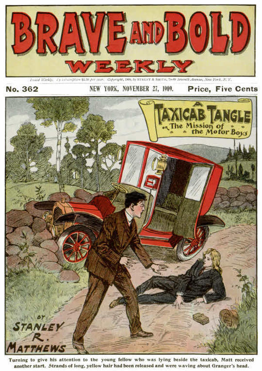 Brave and Bold Weekly No 362, A Taxicab Tangle or, The Mission of the Motor Boys