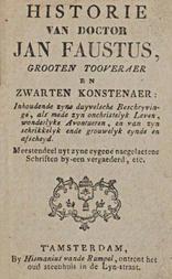 Historie van Doctor Jan Faustus Grooten tooveraer en zwarten konstenaer