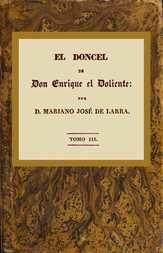 El doncel de don Enrique el doliente, Tomo III (de 4) Historia caballeresca del siglo quince