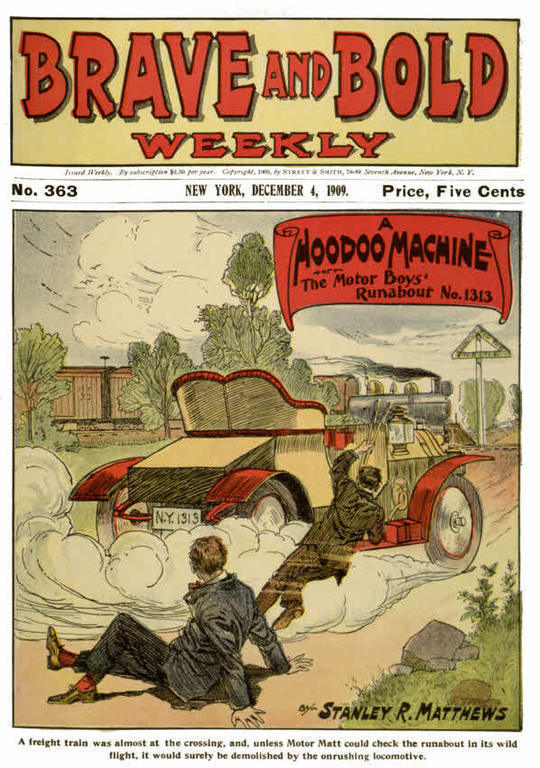 Brave and Bold Weekly No. 363, A Hoodoo Machine; or, The Motor Boys' Runabout No. 1313.