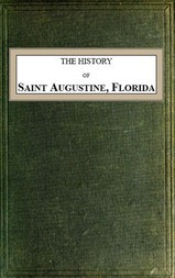 The History of Saint Augustine, Florida