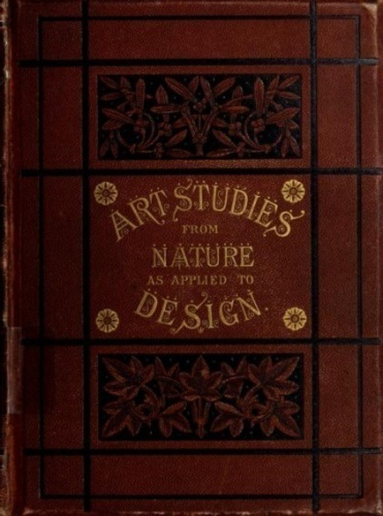Art-Studies from Nature, as applied to Design