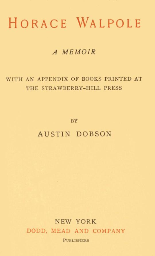 Horace Walpole A memoir