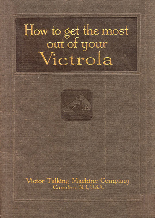How To Get the Most Out of Your Victrola